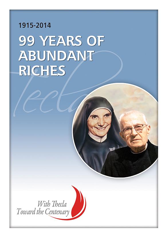 99 Years of Abundant Riches
