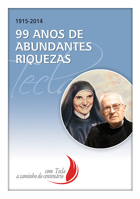 99 ANOS DE ABUNDANTES RIQUEZAS